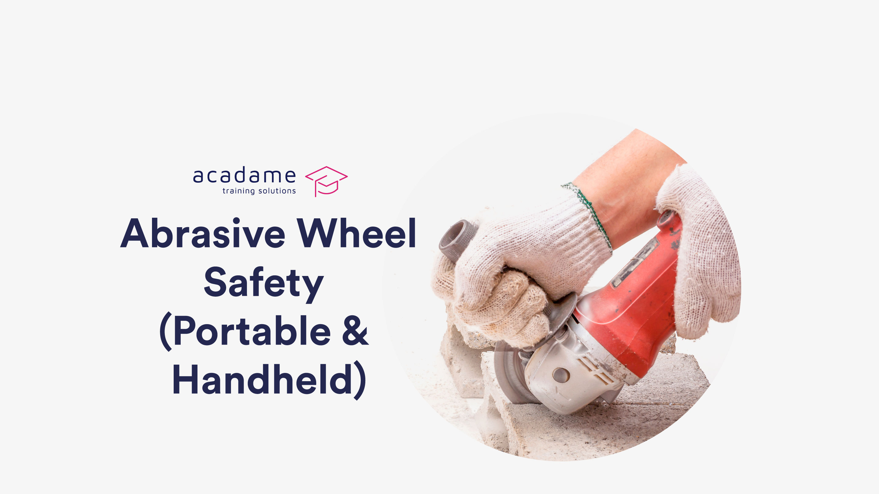 abrasive_wheel_safety_portable_and_handheld_training_course_in_stoke_on_trent.jpg